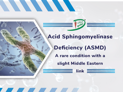 A rare condition with a slight Middle Eastern link – Acid sphingomyelinase deficiency (ASMD)