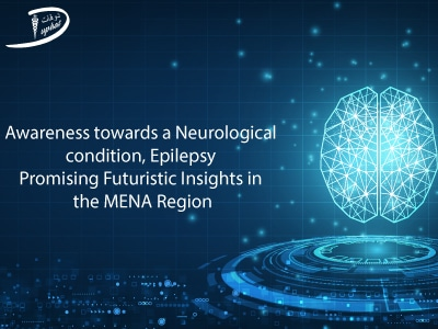 Awareness towards a Neurological condition, Epilepsy: Promising Futuristic Insights in the MENA Region