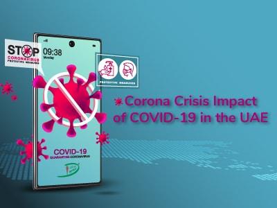 Corona Crisis: Impact of COVID-19 in the UAE