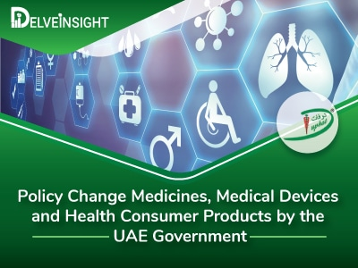 Policy Change Medicines, Medical Devices and Health Consumer Products by the UAE Government