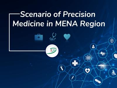 Scenario of Precision Medicine in MENA Region