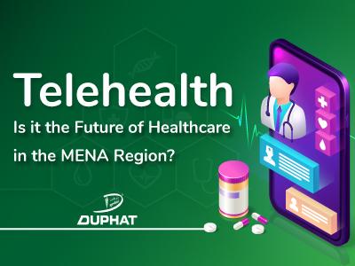 Telehealth Is it the Future of Healthcare in the MENA Region